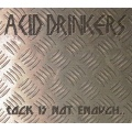 Acid Drinkers - Rock Is Not Enough [CD] 2004