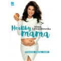 Anna Lewandowska Healthy Mama