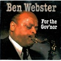 Ben Webster - For the Guv'nor [CD]