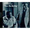 C. Basie O. Peterson - Yessir That's My Baby [CD]