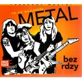 Deep Purple, Judas Priest i in. - Metal bez rdzy [CD]