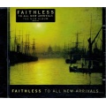 Faithless - To All New Arrivals [CD] 2006 SONY