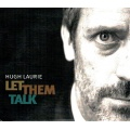 Hugh Laurie - Let them talk [CD] 2011 EU