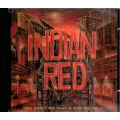 Indian Red: You Can't Do Thats Why We Do It [CD]