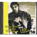 Leszek Cichoński & Friends - Blues-Rock Guitar Workshop - LIVE [CD] + AUTOGRAF