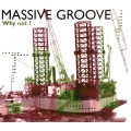 Massive Groove - Why not? [CD] 2001 SONY