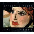 Varsovia Manta - Los Caminos [CD] Intersonus